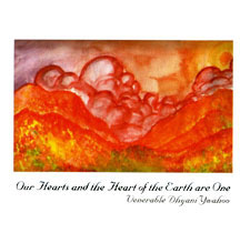 Our Hearts & the Heart of the Earth Are One.